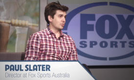 Interview with Paul Slater, director at Fox sports Australia